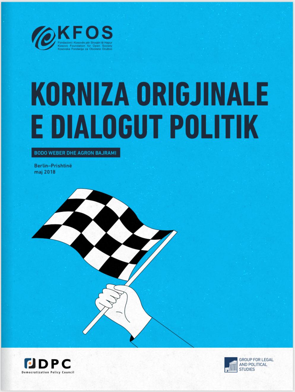 Korniza origjinale e dialogut politik