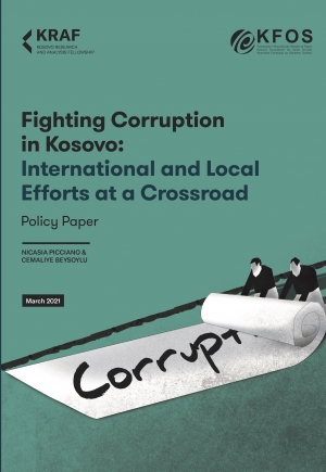 Fighting Corruption in Kosovo: International and Local Efforts at a Crossroad