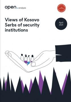 Qëndrimet e serbëve të Kosovës ndaj institucioneve të sigurisë