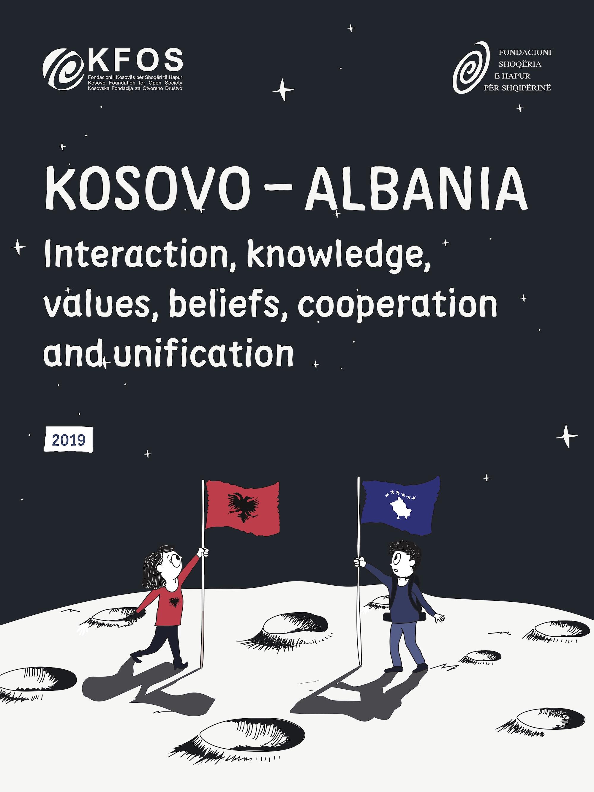 Kosovë – Shqipëri: Ndërveprimi, njohuritë, vlerat, besimet, bashkëpunimi dhe bashkimi